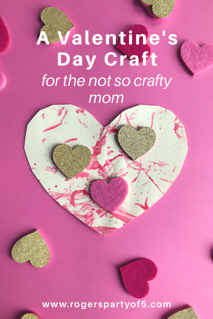 A kids Valentine's Day Craft for the Not So Crafty Mom